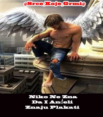 Niko Ne Zna Da I Anđeli Znaju Plakati